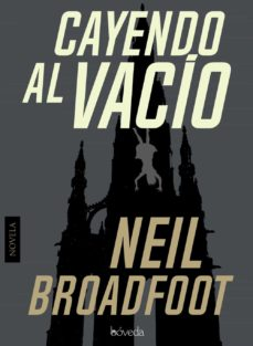 Descarga de libros ipad CAYENDO AL VACÍO (Spanish Edition)  de NEIL BROADFOOT 9788416691449