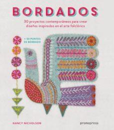 Descargar libro en inglés para móvil BORDADOS. 30 PROYECTOS CONTEMPORANEOS PARA CREAR DISEÑOS INSPIRADOS EN EL ARTE FOLCLORICO 9788416851249 in Spanish  de NANCY NICHOLSON
