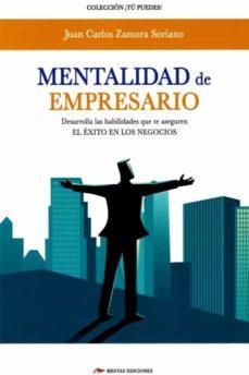 mentalidad de empresario-juan carlos zamora soriano-9788417244149