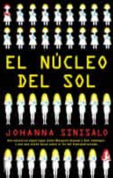 La mejor descarga de libros gratis EL NÚCLEO DEL SOL FB2 ePub 9788417541149 en español