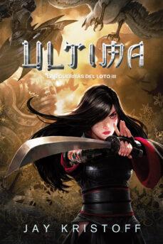 Valentifaineros20015.es Ultima (Las Guerras Del Loto 3) Image