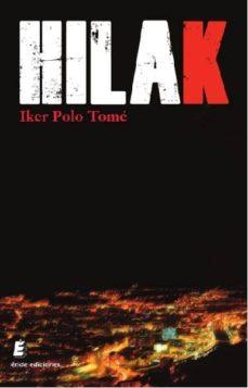 Foros de descarga de libros electrónicos HILAK de IKER POLO TOME 9788417659349 PDB (Literatura española)