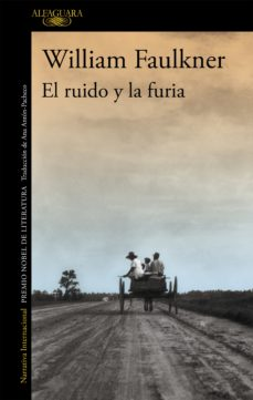 Descargas de libros gratis torrents EL RUIDO Y LA FURIA de WILLIAM FAULKNER (Spanish Edition)
