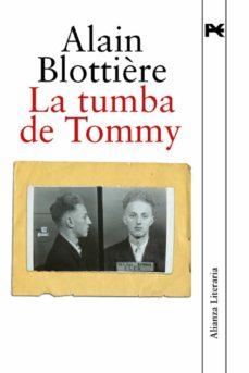 Descargas de ebooks electrónicos LA TUMBA DE TOMMY 9788420651149 ePub PDB