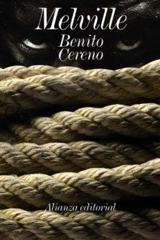 Ebook para descargar iphone BENITO CERENO de HERMAN MELVILLE