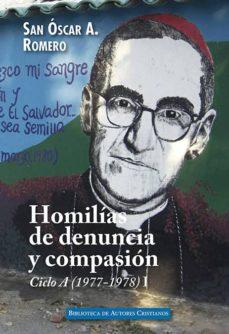 Descarga gratuita de libros electrónicos en línea en pdf. HOMILIAS DE DENUNCIA Y COMPASIÓN. CICLO A (1977-1978), I (Literatura española)