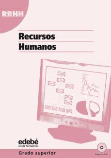 Bressoamisuradi.it Rr.hh.: Recursos Humanos (Ciclo Formativo Grado Superior: Adminis Tracion Y Finanzas) (Incluye Cd-rom) Image