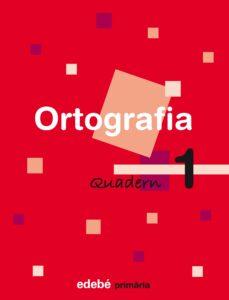 Geekmag.es Ortografia 1º Educacio Primaria Quadern 1 (Catala) Ed 2007 Image