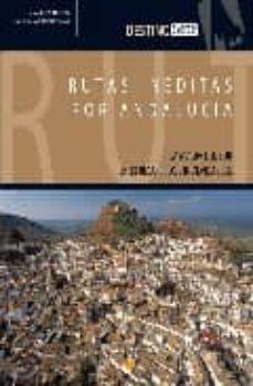Eldeportedealbacete.es Rutas Ineditas Por Andalucia: La Magia Del Sur En 32 Recorridos I Nolvidables Image