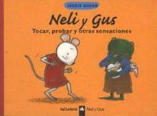 Bressoamisuradi.it Neli Y Gus: Tocar, Probar Y Otras Sensaciones Image