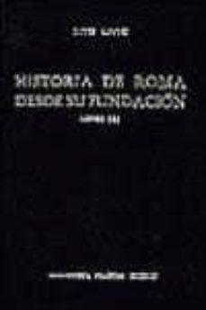 historia de roma desde su fundacion (t.1): libros i-iii-tito livio-9788424914349