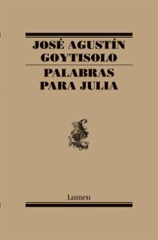 Inciertagloria.es Palabras Para Julia (3ª Ed.) Image