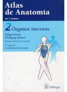 Descargar en linea ATLAS DE ANATOMIA (VOL. 2): ORGANOS INTERNOS (7ª ED. REV.) DJVU RTF de HELGA FRITSCH, WOLFGANG KÜHNEL 9788428211949 in Spanish