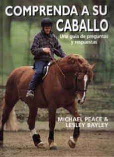 Descarga gratuita de libros de audio en línea COMPRENDA A SU CABALLO en español de MICHAEL PEACE ePub CHM PDF