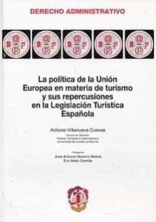 Inmaswan.es Politica De La Union Europea En Materia De Turismo Y Sus Repercus Iones En La Legislacion Turistica Española Image