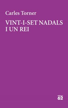 Descargas de epub para ebooks VINT-I-SET NADALS I UN REI de CARLES TORNER