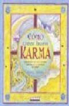 Trailab.it Como Crear Un Buen Karma: ¡Liberate De Tus Cargas Karmicas Y Camb Ia Tu Vida! Image