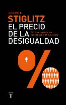 el precio de la desigualdad (ebook)-joseph e. stiglitz-9788430601349