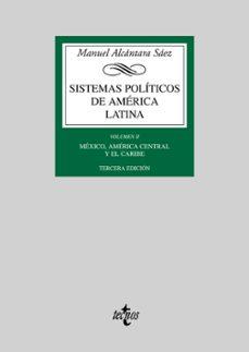 sistemas politicos de america latina (vol. ii): mexico, america c entral, el caribe-manuel alcantara saez-9788430945849