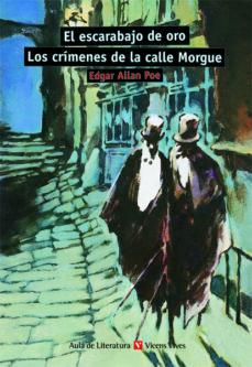el escarabajo de oro; los crimenes de la calle morgue (aula de li teratura) (2ª ed., 9ª reimp.)-edgar allan poe-9788431635749