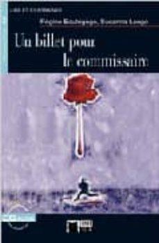 un billet pour le commissaire (+ cd) (chat noir)-susanna longo-regine boutegege-9788431672249