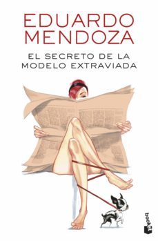 Descarga gratuita de ebook tutorial en francés EL SECRETO DE LA MODELO EXTRAVIADA PDB DJVU iBook in Spanish 9788432234149 de EDUARDO MENDOZA
