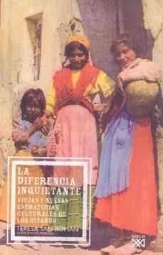 Bressoamisuradi.it La Diferencia Inquietante: Viejas Y Nuevas Estrategias Culturales De Los Gitanos Image