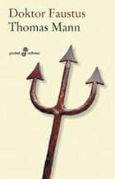 Descarga gratuita de bookworm para android DOKTOR FAUSTUS (9ª ED)  de THOMAS MANN