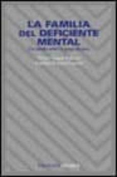 la familia del deficiente mental: un estudio sobre el apego afect ivo-aquilino polaino-lorente-teresa vargas-9788436809749