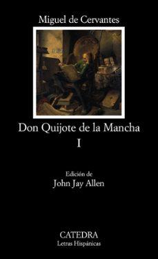 Descarga gratuita de libros para ipod touch. DON QUIJOTE DE LA MANCHA (T. I) de MIGUEL DE CERVANTES SAAVEDRA 9788437622149