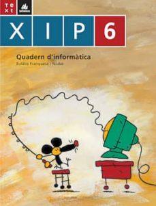 Vinisenzatrucco.it Xip Quadern D´informatica 6 Image