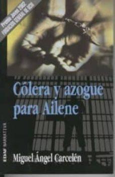 Carreracentenariometro.es Colera Y Azogue Para Ailene (Premio Joven 2002 Fundacion General De Ucm) Image