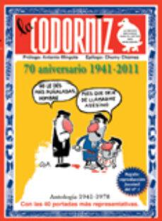 Descargar LA CODORNIZ: 70 ANIVERSARIO 1941-2011 gratis pdf - leer online