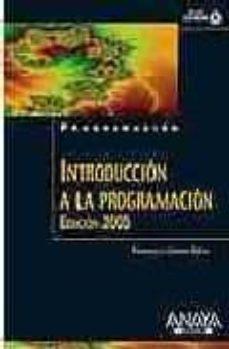 Inmaswan.es Introduccion A La Programacion: Edicion 2005 (Incluye Cd) Image