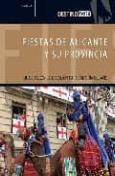 Padella.mx Fiestas De Alicante Y Su Provincia: Una Cita Con La Tradicion Par A Cada Dia Del Año (Destino) Image