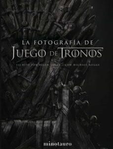 Descargar libros online gratis mp3 JUEGO DE TRONOS. FOTOGRAFÍA DJVU de HELEN SLOAN in Spanish 9788445006849