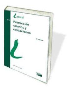 Relaismarechiaro.it Práctica De Salarios Y Cotizaciones (23ª Ed.) Image
