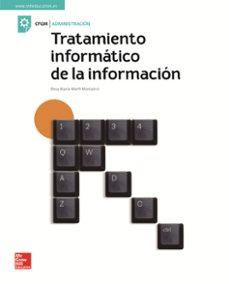tratamiento informático de la información. edición 2018-rosa maria montañez marfil-9788448614249
