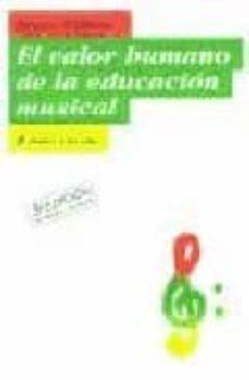 el valor humano de la educacion musical-edgar willems-9788449312649