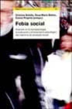 Lofficielhommes.es Fobia Social: Avances En La Psicopatologia, La Evaluacion Y El Tr Atamiento Psicologico Del Transtorno De Ansiedad Social Image