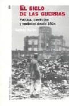 Titantitan.mx El Siglo De Las Guerras: Politica, Conflictos Y Sociedad Desde 19 14 Image