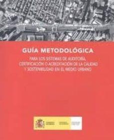 Srazceskychbohemu.cz Guia Metodologica Para Los Sistemas De Auditoria, Certificacion O Acreditacion De La Calidad Y Sostenibilidad En El Medio Urbano Image