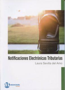 NOTIFICACIONES ELECTRÓNICAS TRIBUTARIAS - LAURA SEVILLA DEL AMO | Triangledh.org