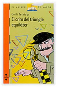el crim del triangle equilater-emili teixidor-9788466117449