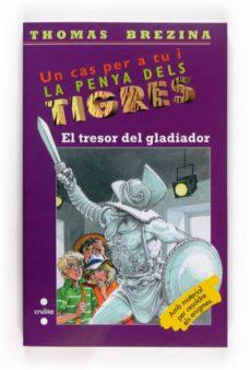 Costosdelaimpunidad.mx La Penya Dels Tigres: El Tresor Del Gladiador Image