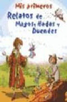 mis primeros relatos de magos, hadas y duendes-9788466208949