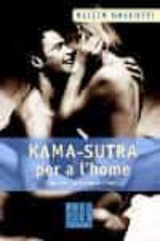 kama - sutra per a l home: com fer - ho tornar boig-alicia gallotti-9788466406949