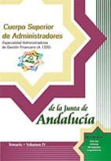 Inmaswan.es Cuerpo Superior De Administradores: Especialidad Administradores De Gestion Financiera (A. 1200) De La Junta De Andalucia: Temario (Vol. Iv) Image