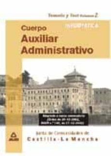 Padella.mx Cuerpo Auxiliar Administrativo Junta De Comunidades Castilla La M Ancha: Temario Y Test (Vol. Ii): Informatica Image