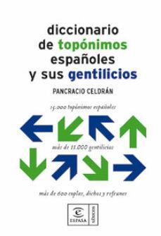 Valentifaineros20015.es Diccionario De Toponimos Españoles Y Sus Gentilicios Image